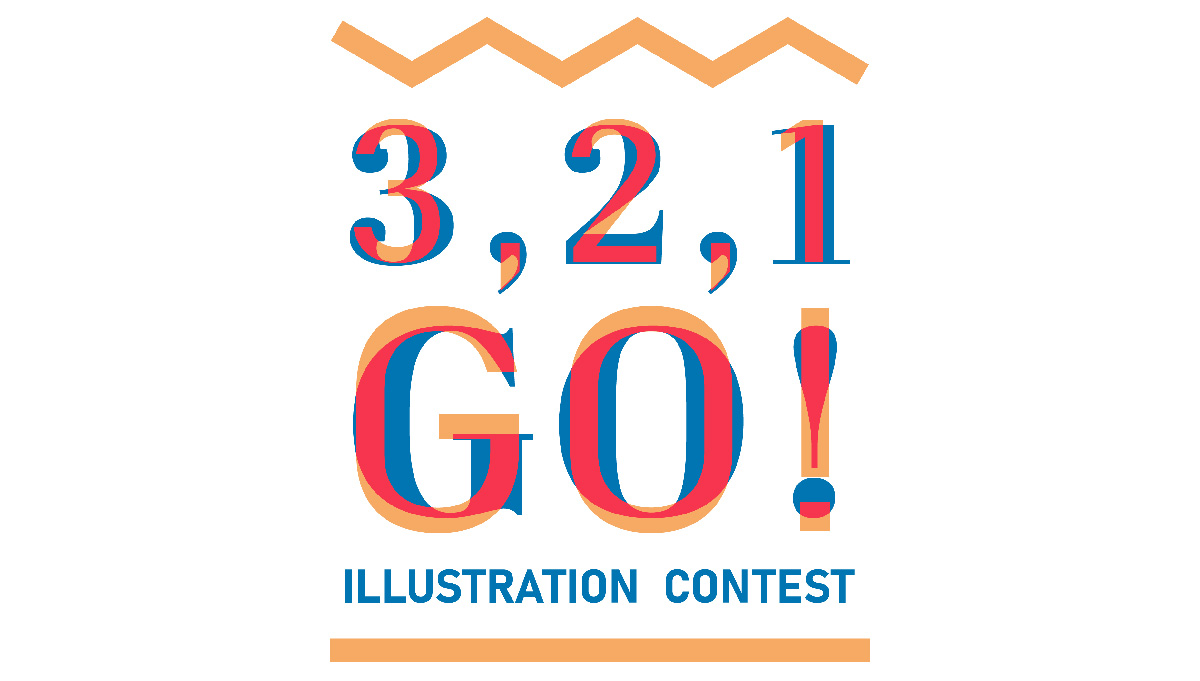 3 , 2 , 1 GO !  Illustration Contest